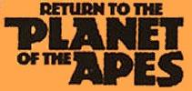 Return to the Planet of the Apes title card
