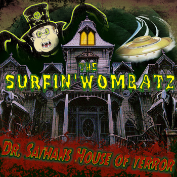 File:Surfin Wombatz – Dr Sathans House Of Terror.jpg
