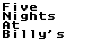 Five Nights at Billy's
