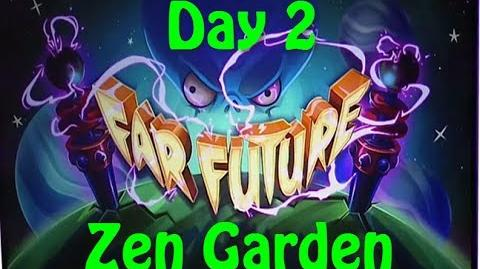 Far Future Day 2 - Zen Garden - Plants vs Zombies 2
