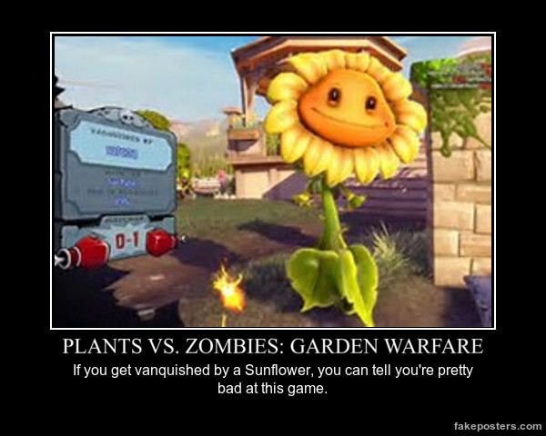 File:Pvz gw demotivational poster by leeswan-d8q6vpl.png