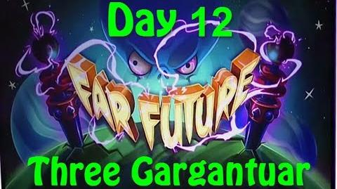 Far Future Day 12 - Three Gargantuar - Plants vs Zombies 2