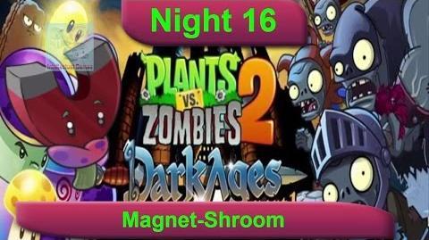 Dark Ages Night 16 MagnetShroom Plants vs Zombies 2 Dark Ages Part 2