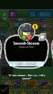 Smoosh-Shroom Description
