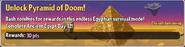 Unlock Pyramid of Doom!