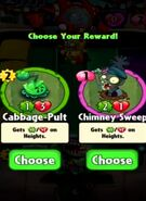 Choice between Cabbage-Pult and Chimney Sweep