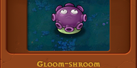 Gloom-shroom