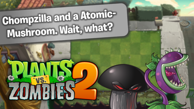 File:PvZ2 Chompzillandaatomicmushroomwaitwhat WallpaperbyKh07.png