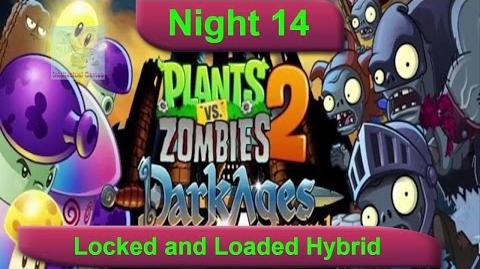 Dark Ages Night 14 Locked and Loaded Hybrid Plants vs Zombies 2 Dark Ages Part 2