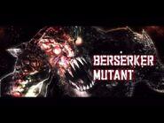 Berserker Mutant Intro