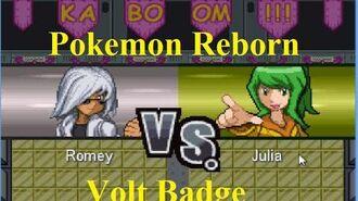 Pokemon Reborn Volt Bagde- TheRomey vs Julia