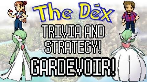 The Dex! Gardevoir! Episode 51!