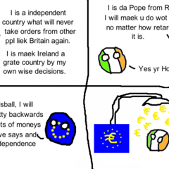 Ireland, the vatican and brussels.