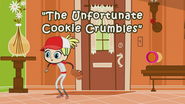 The Unfortunate Cookie Crumbles title card