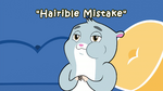 Hairible Mistake title card