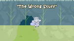 The Wrong Stuff title card