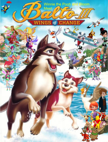 File:Winnie the Pooh and Bloom Meet Balto III Wings of Change Poster.png