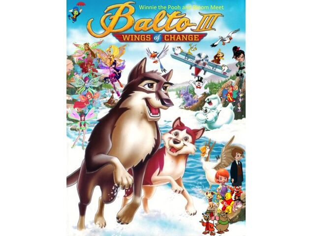 File:Winnie the Pooh and Bloom Meet Balto III Wings of Change Poster (Remake).jpg