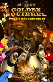Pooh's adventures of The Penguins of Madagascar The Lost Treasure of The Golden Squirrel Poster
