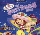 Pooh and Weekenders Adventures of Strawberry Shortcake: The Sweet Dreams Movie