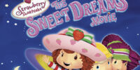 Pooh and Weekenders Adventures of Strawberry Shortcake: The Sweet Dreams Movie