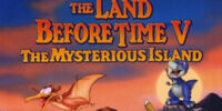 Weekenders Adventures of The Land Before Time V: The Mysterious Island