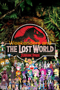 Weekenders and The Lost World- Jurassic Park (Remake)