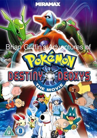 File:Brian Griffin's Adventures of Pokemon- Destiny Deoxys.jpg