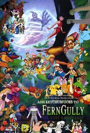 Ash Ketchum Goes to Ferngully The Last Rainforest Poster