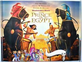 Weekenders Meets The Prince of Egypt (Remake)