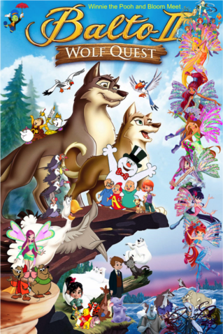 File:Winnie the Pooh and Bloom Meet Balto II Wolf Quest Poster.png