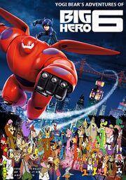 Yogi Bear's Adventures of Big Hero 6