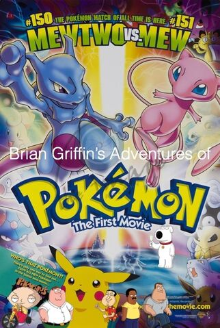 File:Brian Griffin's Adventures of Pokemon- The First Movie.jpg