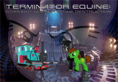 Terminator Equine Starlight Glimmer's Time Destruction