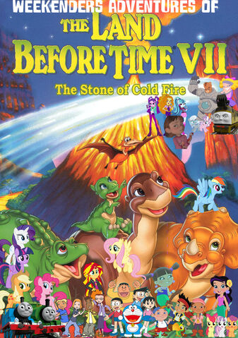 File:Weekenders Adventures of The Land Before Time 7- The Stone of Cold Fire (Remake poster).jpg