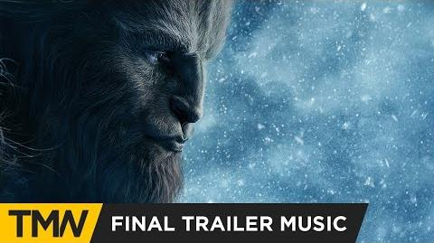 Beauty and the Beast - Final Trailer Exclusive Music (The Hit House - The Middle of Nowhere)