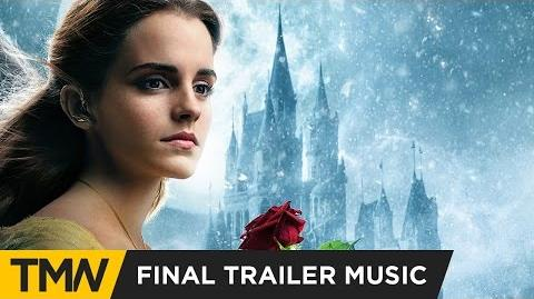Beauty and the Beast - Final Trailer Exclusive Music (The Hit House - Fable)
