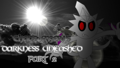 6. Chaos Emerl's Darkness Unleashed Part 2 Poster