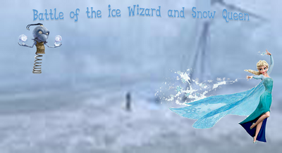 Battle of the ICe wizard and queen