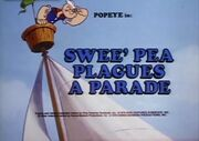 Swee'Pea Plagues A Parade-01