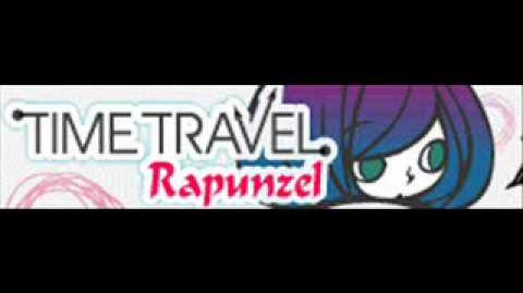 TIME TRAVEL 「Rapunzel」
