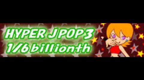 HYPER J-POP 3 「1 6 billionth」