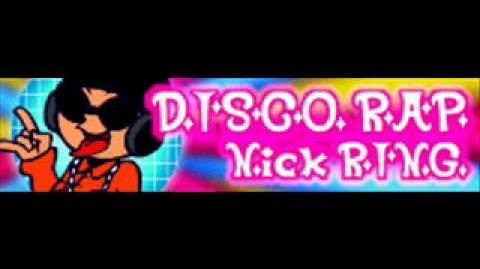 DISCO RAP 「Nick RING」