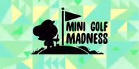 Mini Golf Madness