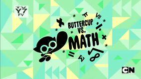 Buttercup vs. Math