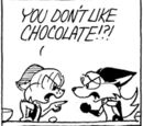 You don't like chocolate!?