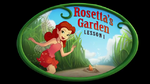 Rosetta's Garden Lesson 1