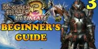 Beginner's Guide To Monster Hunter (Part Three)