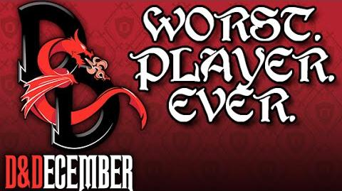 File:Worst Player Ever - D&December Tales-1451594989