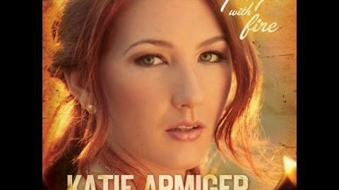 "Katie Armiger ""Playin With Fire"" Lyric Video"
